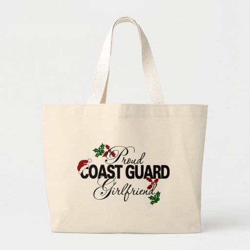 Proud Coast Guard Girlfriend Holly Canvas Bags