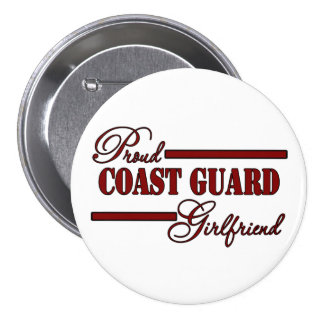 Proud Coast Guard Girlfriend (Red N Black) Pinback Button