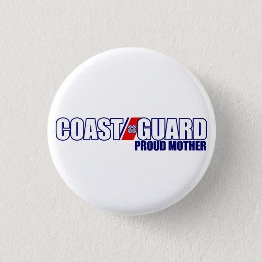 Proud Coast Guard Mother Pinback Button