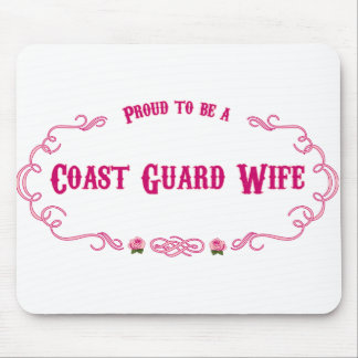Proud Coast Guard Wife Mousepads