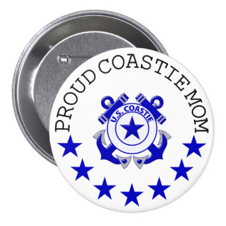 Proud Coastie Mom Pinback Button
