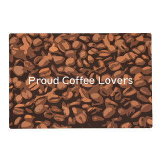Proud Coffee Lovers Placemat