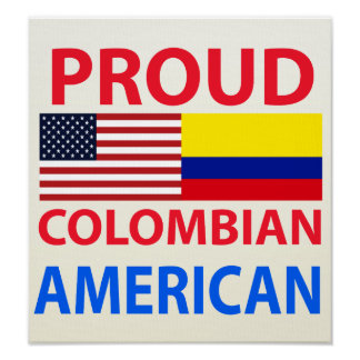 Proud Colombian American Poster