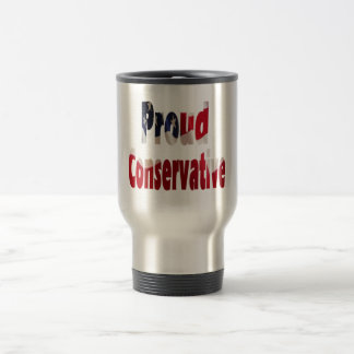 Proud Conservative Travel Mug
