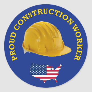 Proud Construction Worker Hardhat Classic Round Sticker
