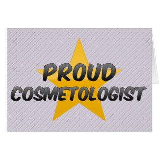 Proud Cosmetologist Greeting Cards