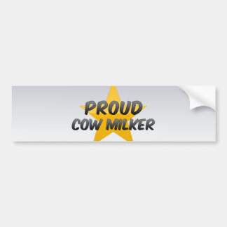 Proud Cow Milker Car Bumper Sticker