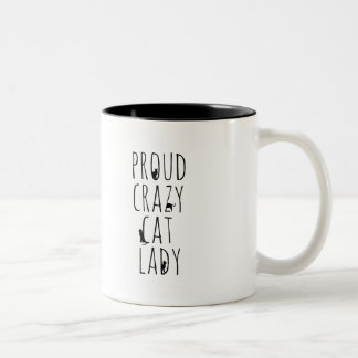 Proud Crazy Cat Lady Two-Tone Coffee Mug
