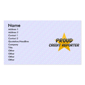 Proud Credit Reporter Business Cards