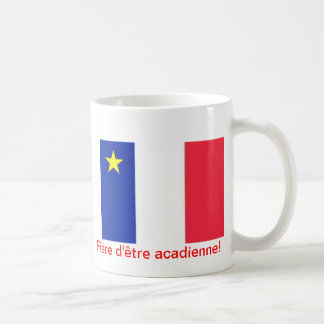 Proud cup to be acadian!