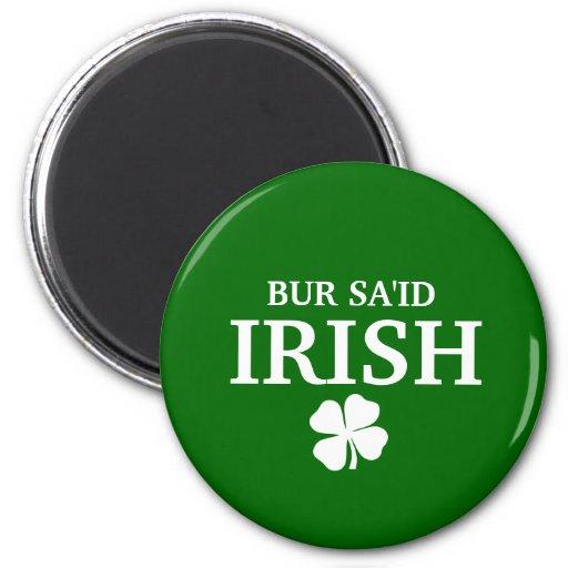 Proud Custom Bur Sa'id Irish City T-Shirt 2 Inch Round Magnet