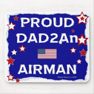 Proud DAD2An Airman - Mousepad