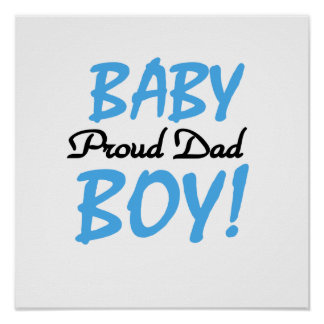 Proud Dad Baby Boy Gifts Poster