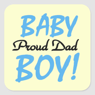 Proud Dad Baby Boy Gifts Square Sticker