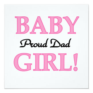 Proud Dad Baby Girl Gifts Custom Announcements
