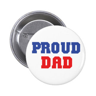 Proud Dad Gift 2 Inch Round Button