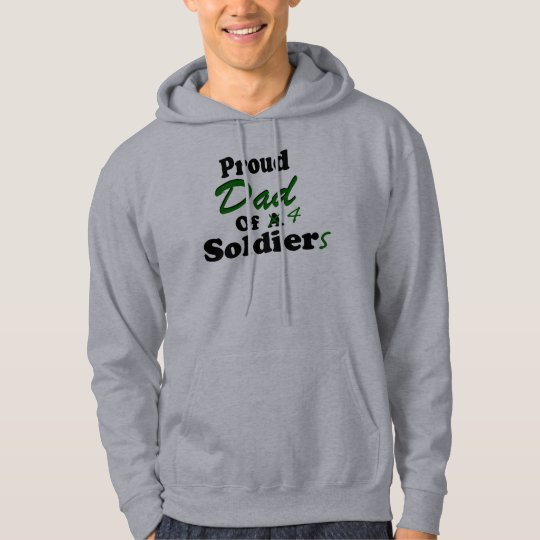 Proud Dad Of 4 Soldiers Hoodie