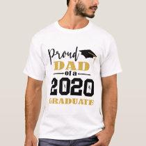 Proud Dad of a 2020 Graduate T-Shirt