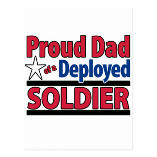 Proud Dad of a Deployed Soldier Postcard