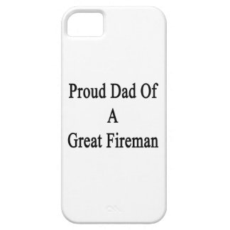 Proud Dad Of A Great Fireman iPhone 5 Case