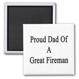 Proud Dad Of A Great Fireman Fridge Magnet