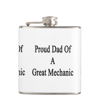 Proud Dad Of A Great Mechanic design Hip Flask