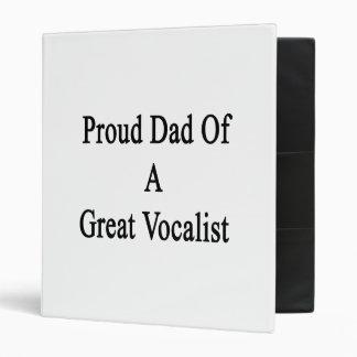 Proud Dad Of A Great Vocalist Vinyl Binders