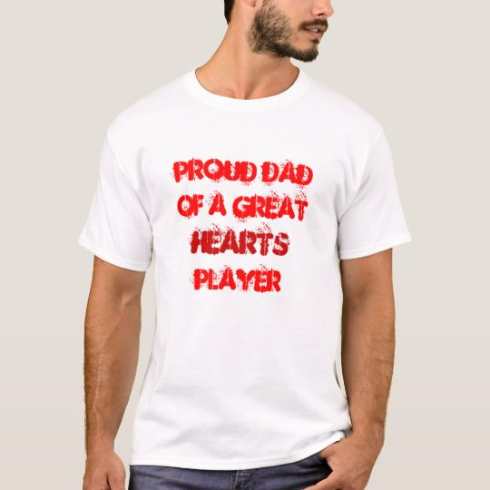 Proud Dad Of A Hearts Player Tee
