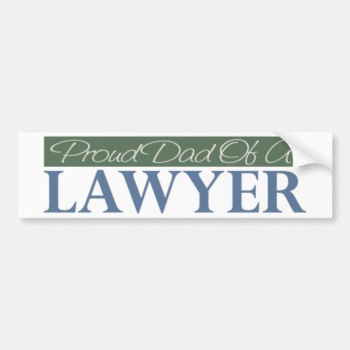 Proud Dad Of A Lawyer Bumper Sticker