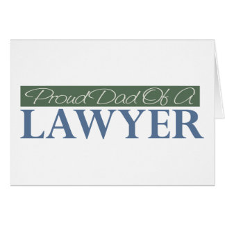 Proud Dad Of A Lawyer Card