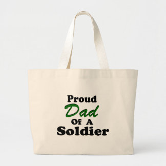 Proud Dad Of A Soldier Bag