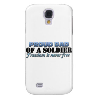 Proud Dad of a Soldier Galaxy S4 Case