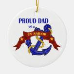 Proud Dad of a US Sailor Ornament