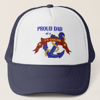 Proud Dad of a US Sailor Trucker Hat