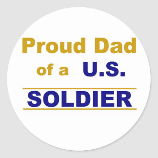Proud dad of a us soldier classic round sticker