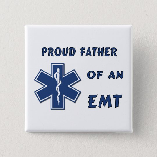 Proud Dad Of An EMT Pinback Button