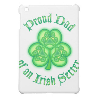 Proud Dad of an Irish Setter iPad Mini Cases