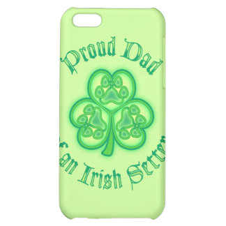 Proud Dad of an Irish Setter iPhone 5C Covers