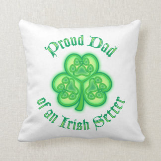 Proud Dad of an Irish Setter Pillow