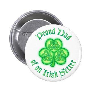 Proud Dad of an Irish Setter Pinback Buttons