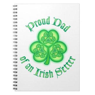 Proud Dad of an Irish Setter Spiral Notebooks