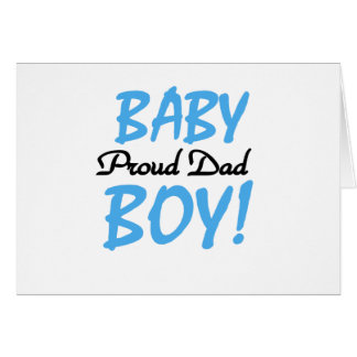 Proud Dad of Baby Boy Tshirts and Gifts Card