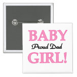 Proud Dad of Baby Girl Tshirts and Gifts 2 Inch Square Button
