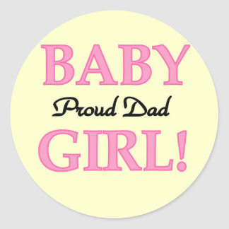 Proud Dad of Baby Girl Tshirts and Gifts Classic Round Sticker