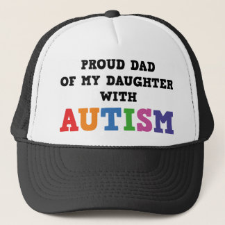 Proud Dad Of My Daughter With Autism Trucker Hat