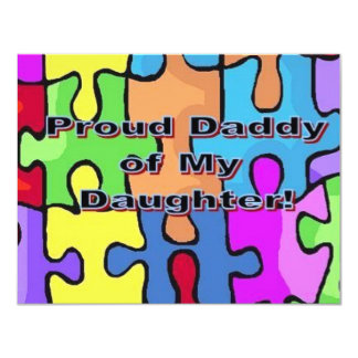 Proud Daddy of My Daughter! 4.25x5.5 Paper Invitation Card
