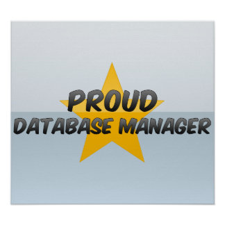 Proud Database Manager Poster
