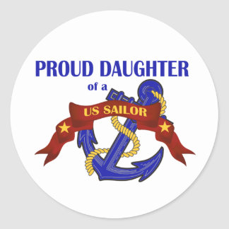 Proud Daughter of a US Sailor Classic Round Sticker