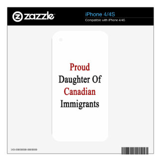 Proud Daughter Of Canadian Immigrants Skins For iPhone 4S