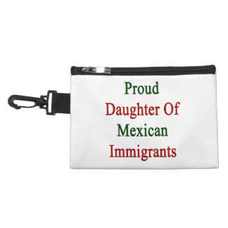 Proud Daughter Of Mexican Immigrants Accessory Bag